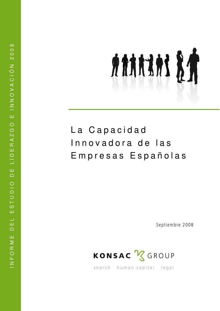 INFORME DEL ESTUDIO DE LIDERAZGO E INNOVACIÓN 2008                                                          La Capacidad  ...