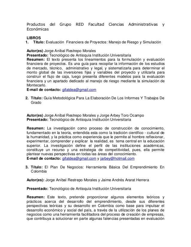 Productos del       Grupo    RED     Facultad    Ciencias     Administrativas     yEconómicas LIBROS1. Título: Evaluación ...