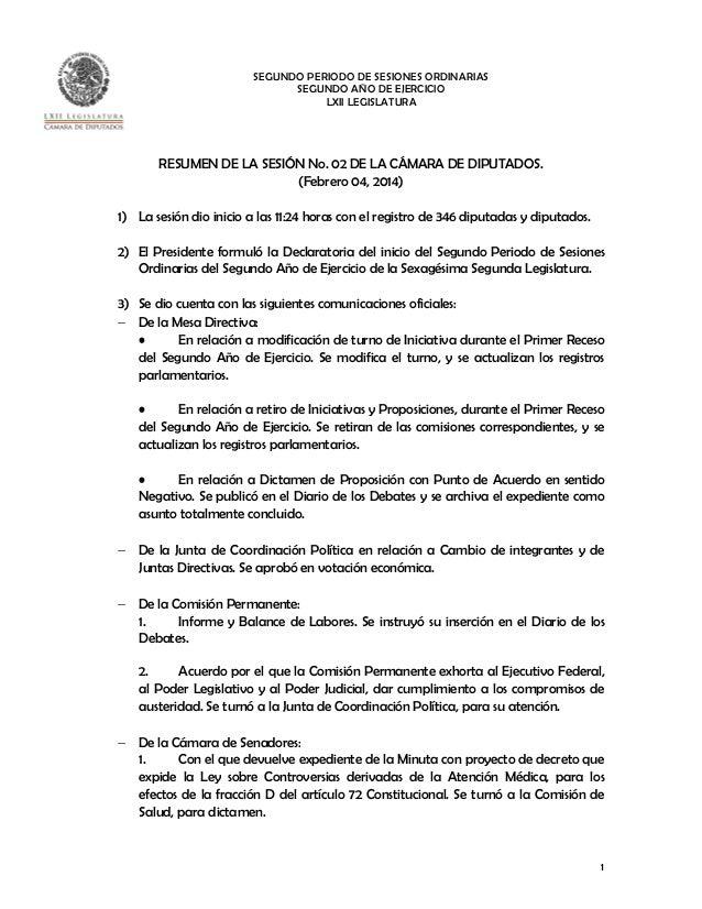 SEGUNDO PERIODO DE SESIONES ORDINARIAS SEGUNDO AÑO DE EJERCICIO LXII LEGISLATURA  RESUMEN DE LA SESIÓN No. 02 DE LA CÁMARA...