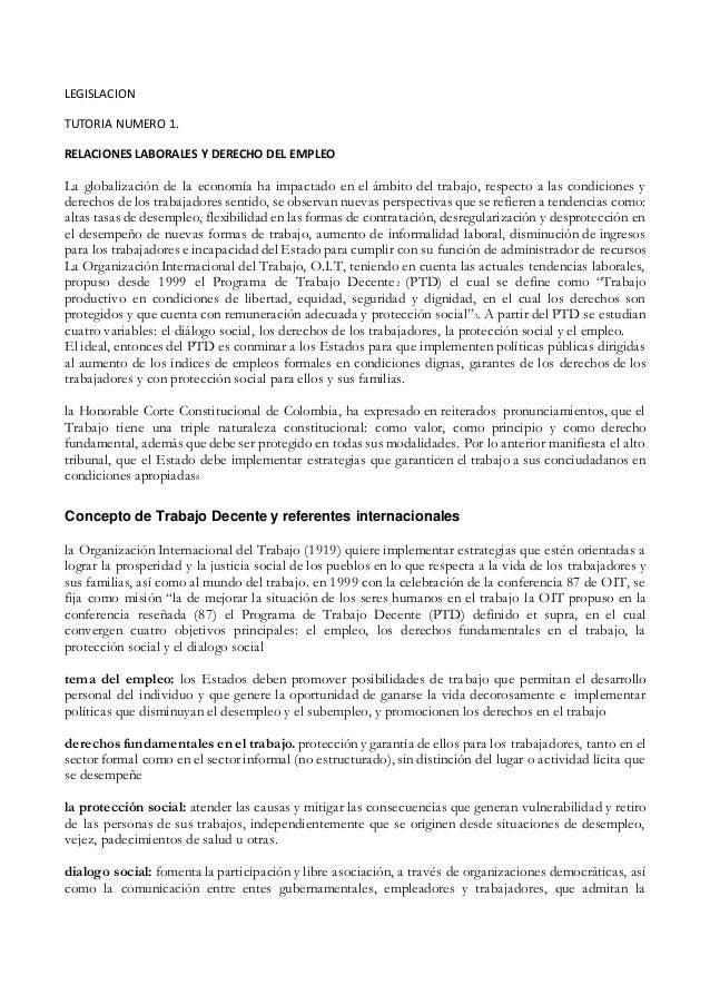 LEGISLACION TUTORIA NUMERO 1. RELACIONES LABORALES Y DERECHO DEL EMPLEO La globalización de la economía ha impactado en el...