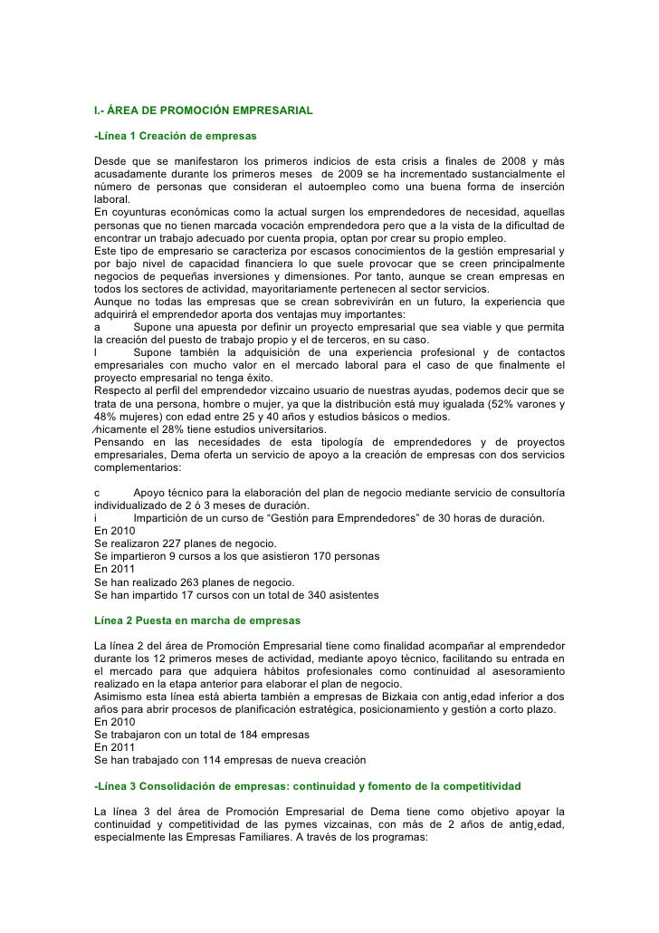 I.- ÁREA DE PROMOCIÓN EMPRESARIAL-Línea 1 Creación de empresasDesde que se manifestaron los primeros indicios de esta cris...
