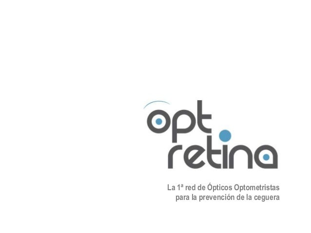 La 1ª red de Ópticos Optometristas  para la prevención de la ceguera