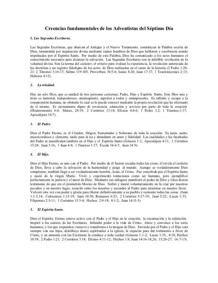 Creencias fundamentales de los Adventistas del Séptimo Día1. Las Sagradas Escrituras.Las Sagradas Escrituras, que abarcan ...
