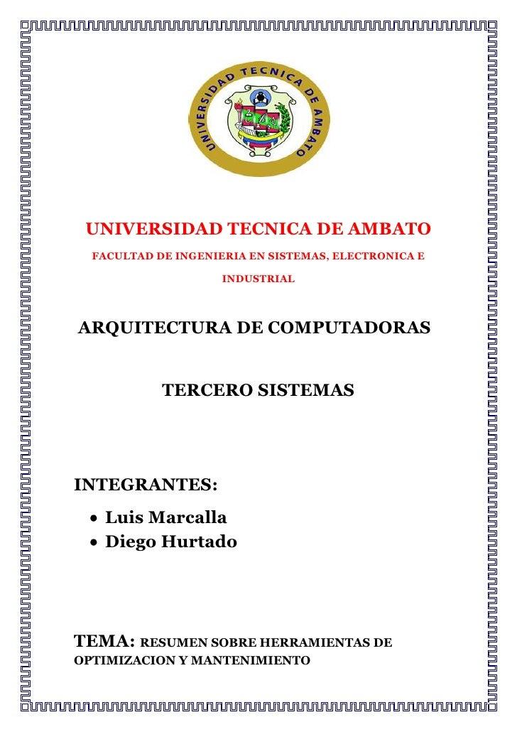 UNIVERSIDAD TECNICA DE AMBATO  FACULTAD DE INGENIERIA EN SISTEMAS, ELECTRONICA E                     INDUSTRIALARQUITECTUR...