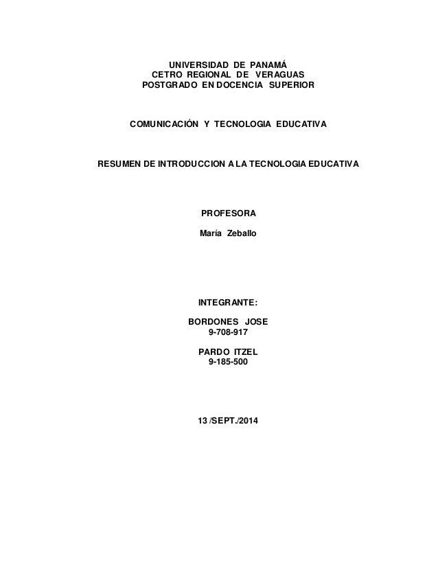 UNIVERSIDAD DE PANAMÁ  CETRO REGIONAL DE VERAGUAS  POSTGRADO EN DOCENCIA SUPERIOR  COMUNICACIÓN Y TECNOLOGIA EDUCATIVA  RE...