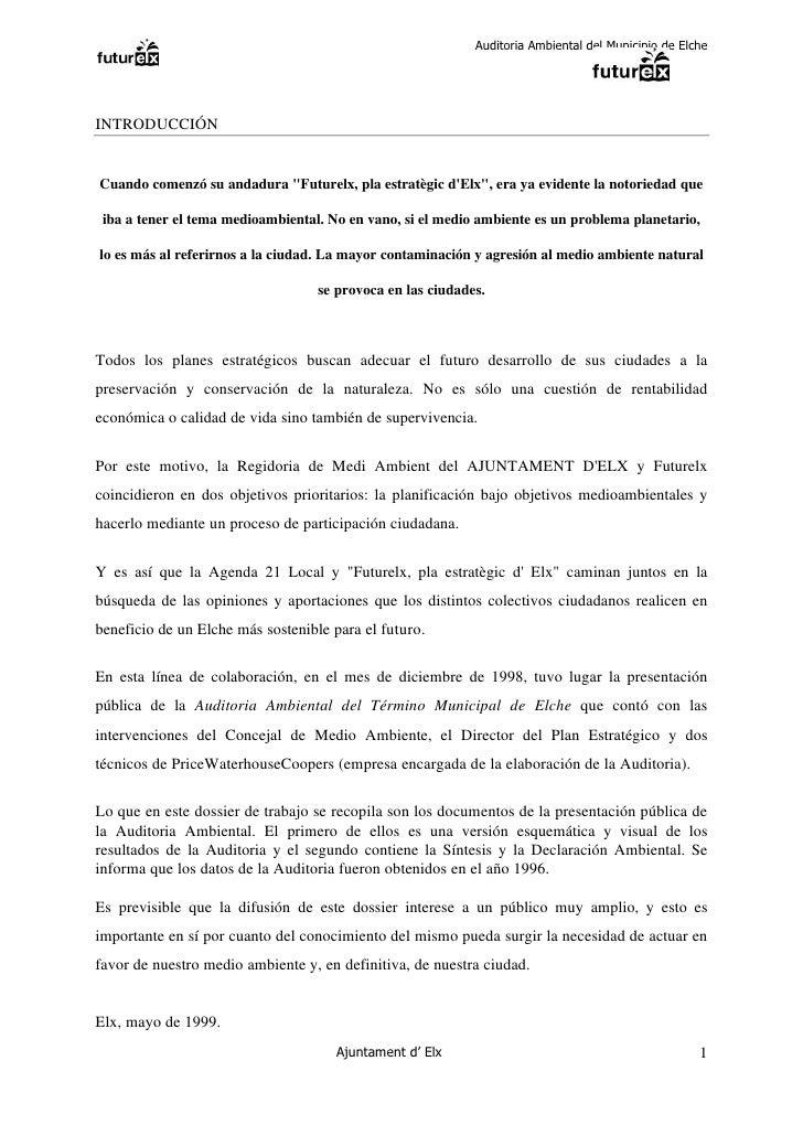 """Auditoria Ambiental del Municipio de Elche     INTRODUCCIÓN   Cuando comenzó su andadura """"Futurelx, pla estratègic d'Elx"""",..."""