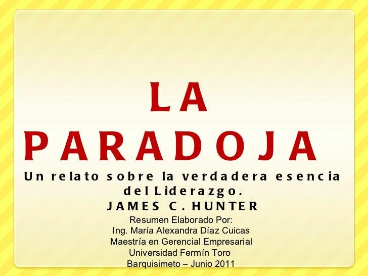 Resumen de la Paradoja de James Hunter