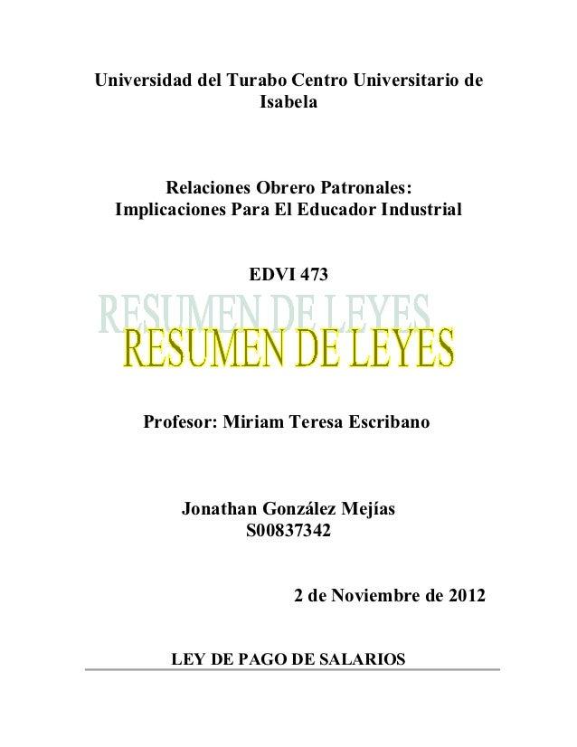 Universidad del Turabo Centro Universitario de                   Isabela        Relaciones Obrero Patronales:  Implicacion...