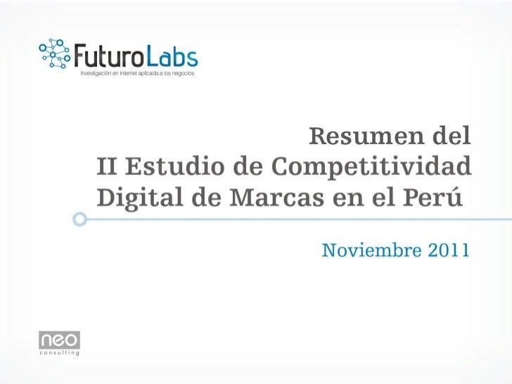 Resumen del II Estudio de Competitividad Digital de Marcas en Perú - Futuro Labs