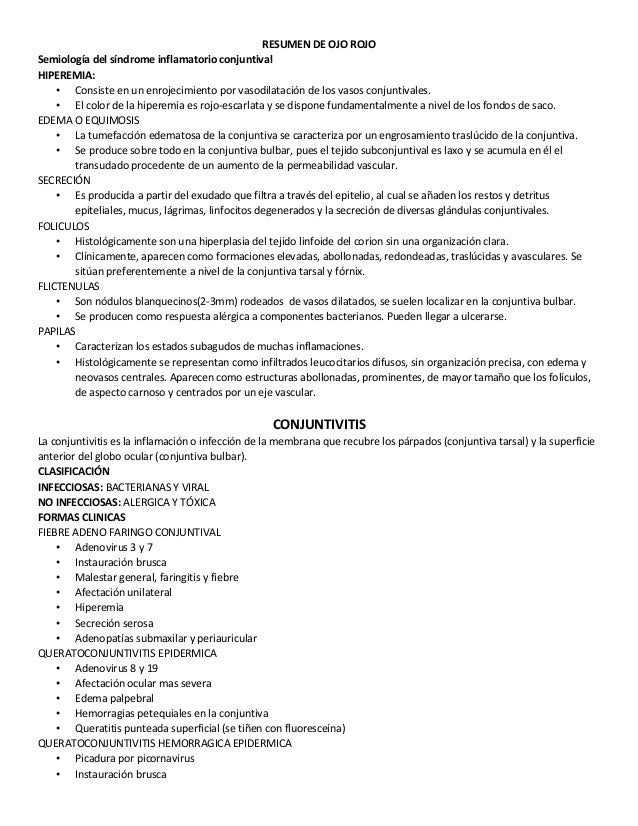RESUMEN DE OJO ROJO Semiología del síndrome inflamatorio conjuntival HIPEREMIA: • Consiste en un enrojecimiento por vasodi...
