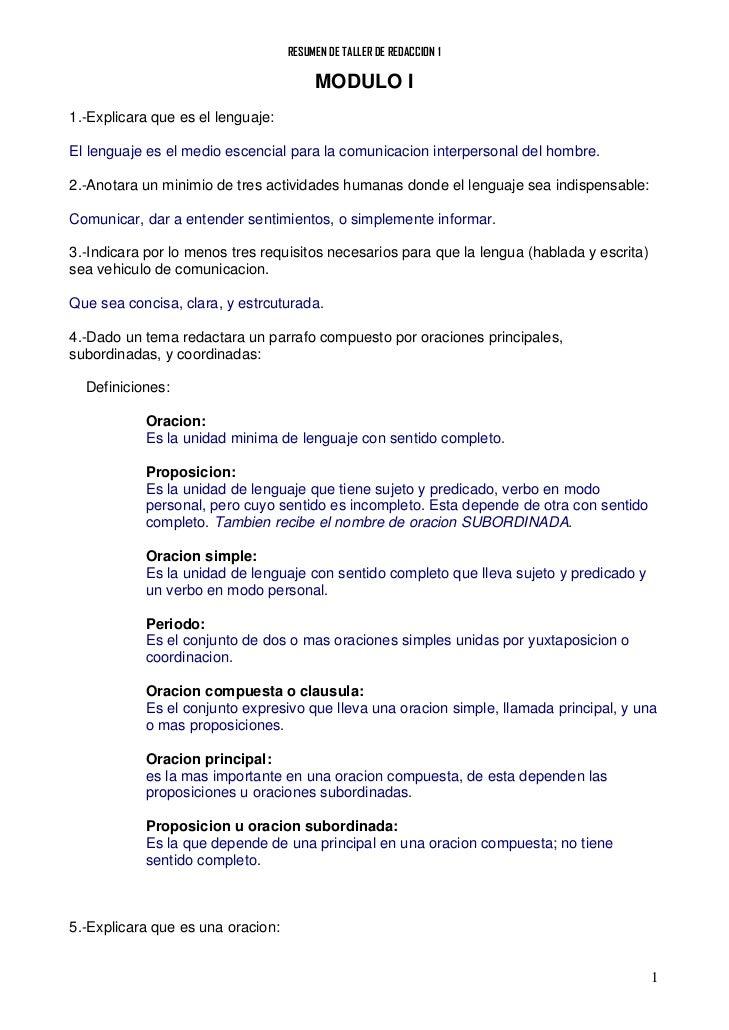 RESUMEN DE TALLER DE REDACCION 1                                        MODULO I1.-Explicara que es el lenguaje:El lenguaj...