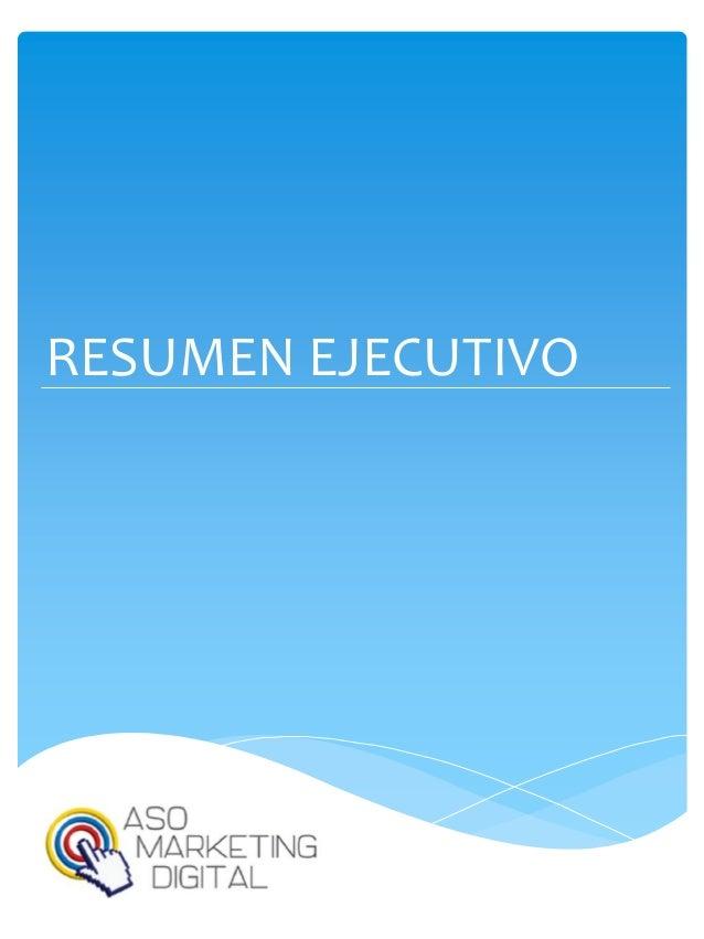 Resumen ejecutivo Aso Marketing Digital