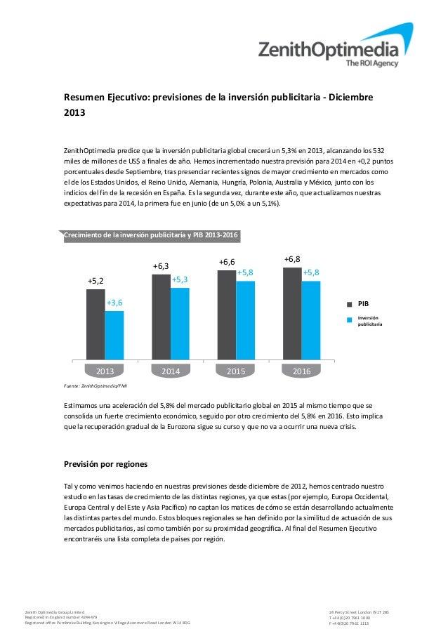 Resumen Ejecutivo: previsiones de la inversión publicitaria - Diciembre 2013  ZenithOptimedia predice que la inversión pub...