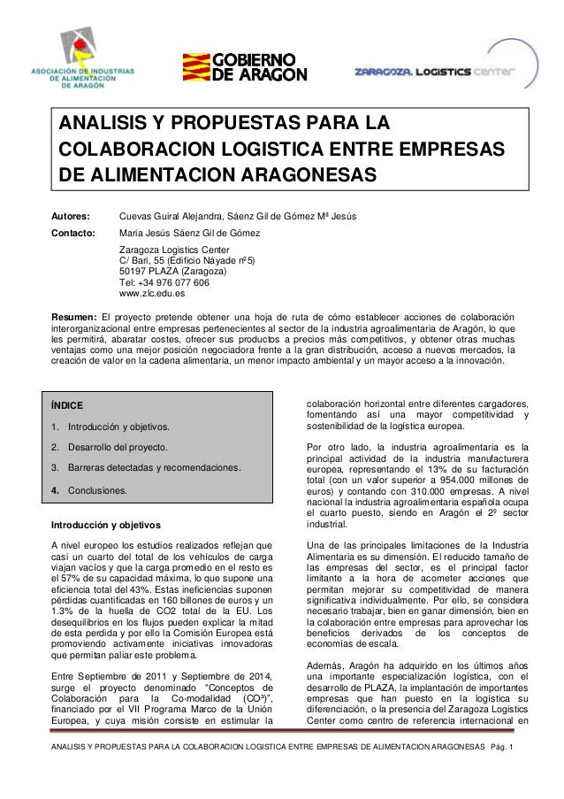 ANALISIS Y PROPUESTAS PARA LA COLABORACION LOGISTICA ENTRE EMPRESAS DE ALIMENTACION ARAGONESAS Pág. 1 ÍNDICE 1. Introducci...