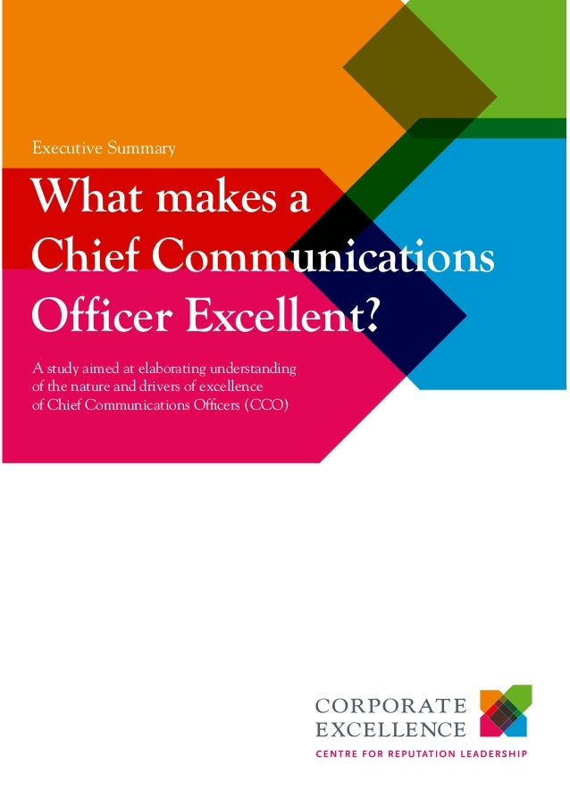 A study aimed at elaborating understanding of the nature and drivers of excellence of Chief Communications Officers (CCO) ...