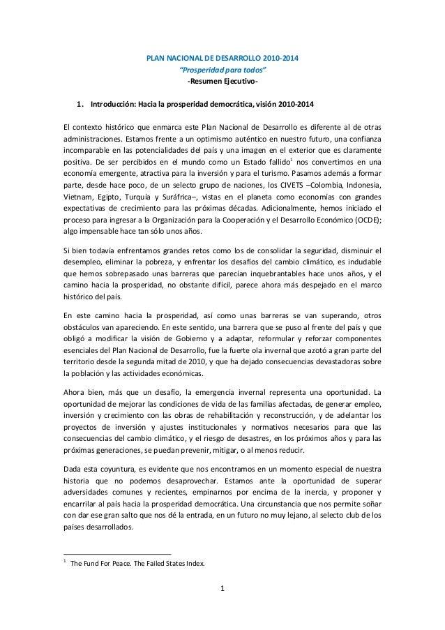 """1 PLAN NACIONAL DE DESARROLLO 2010-2014 """"Prosperidad para todos"""" -Resumen Ejecutivo- 1. Introducción: Hacia la prosperidad..."""