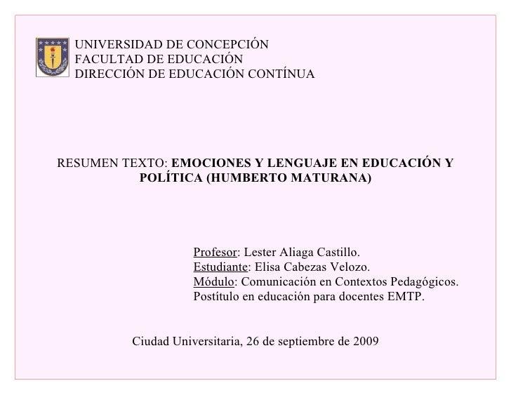 UNIVERSIDAD DE CONCEPCIÓN   FACULTAD DE EDUCACIÓN   DIRECCIÓN DE EDUCACIÓN CONTÍNUA     RESUMEN TEXTO: EMOCIONES Y LENGUAJ...