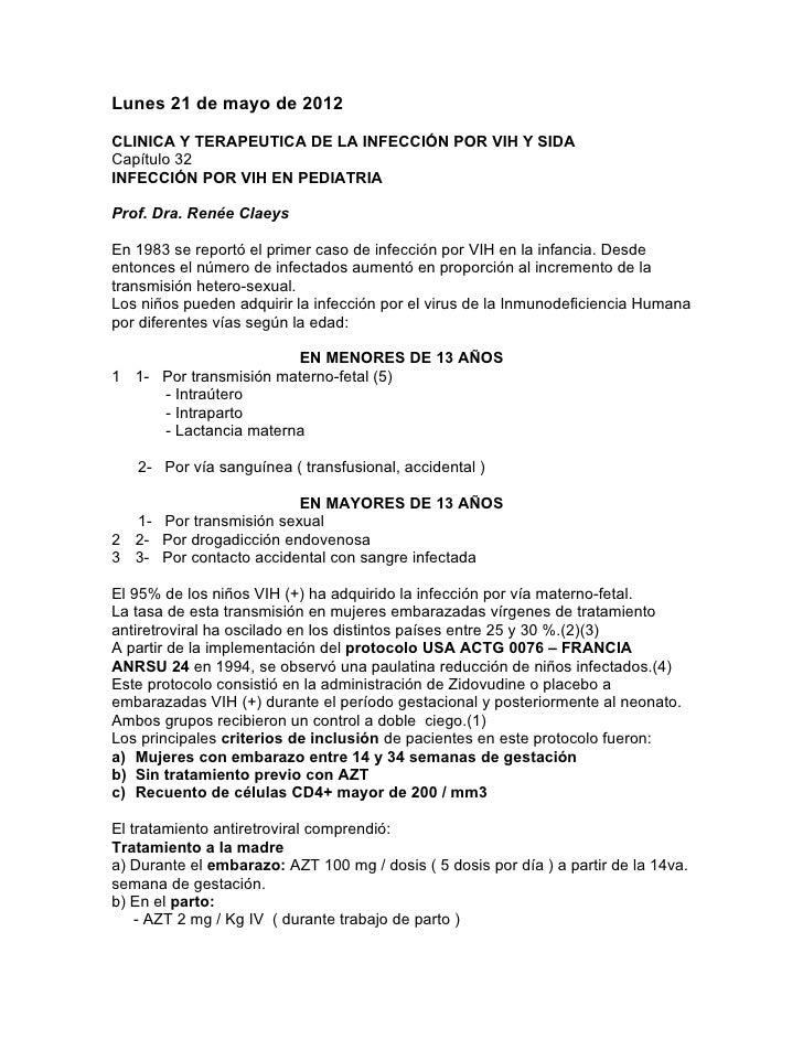 Lunes 21 de mayo de 2012CLINICA Y TERAPEUTICA DE LA INFECCIÓN POR VIH Y SIDACapítulo 32INFECCIÓN POR VIH EN PEDIATRIAProf....