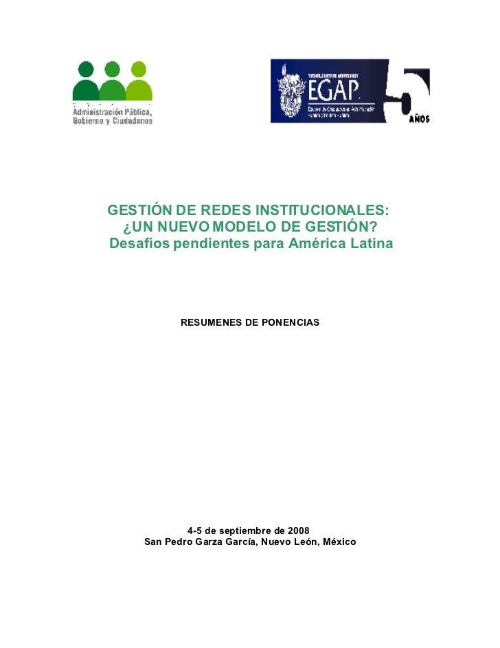 GESTIÓN DE REDES INSTITUCIONALES:  ¿UN NUEVO MODELO DE GESTIÓN? Desafíos pendientes para América Latina                 RE...