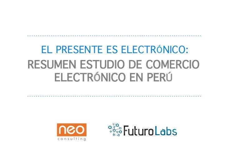 Resumen estudio de comercio electrónico ecommerce day lima 2011