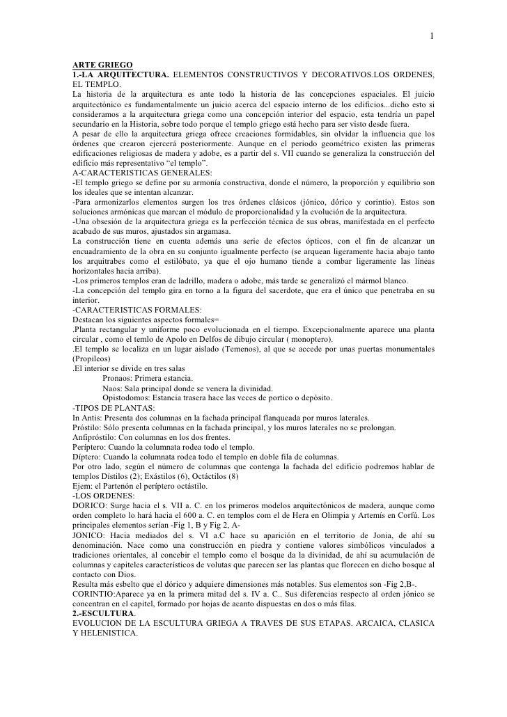 1ARTE GRIEGO1.-LA ARQUITECTURA. ELEMENTOS CONSTRUCTIVOS Y DECORATIVOS.LOS ORDENES,EL TEMPLO.La historia de la arquitectura...