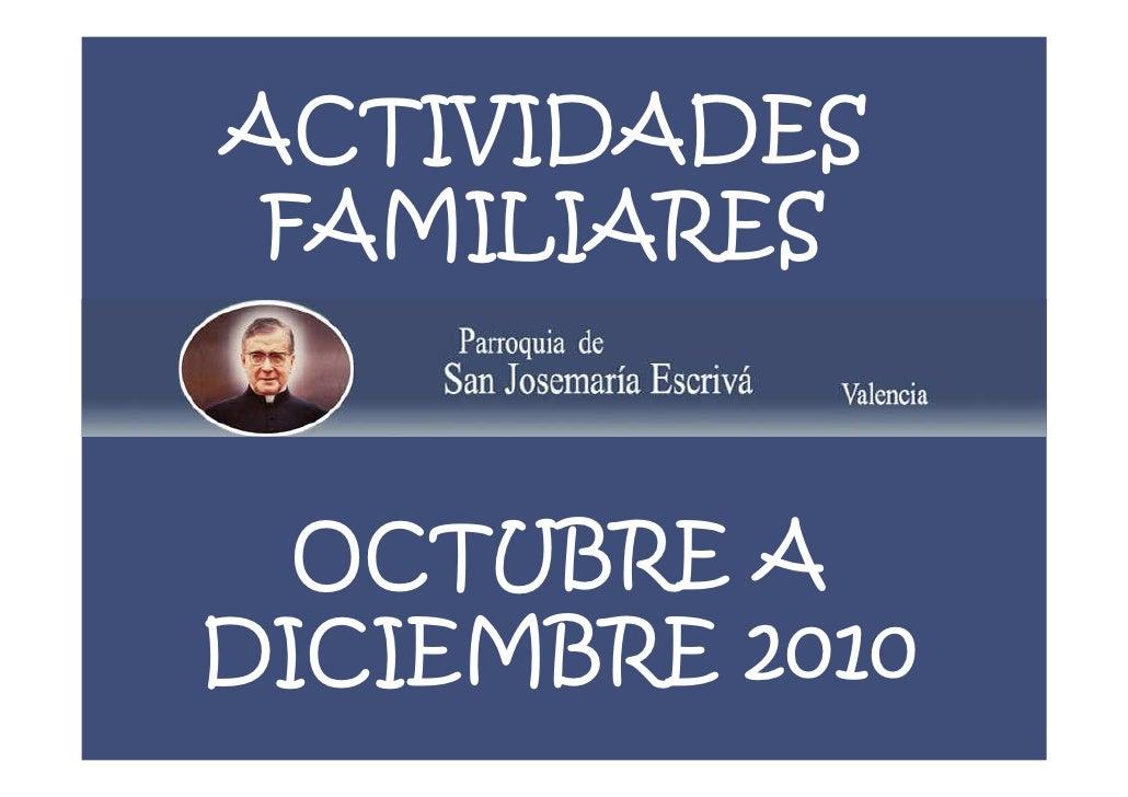 ACTIVIDADES FAMILIARES  OCTUBRE ADICIEMBRE 2010