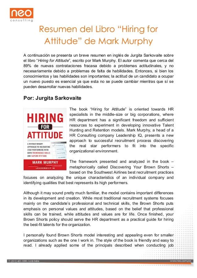 """Resumen del Libro """"Hiring for Attitude"""" de Mark Murphy A continuación se presenta un breve resumen en inglés de Jurgita..."""