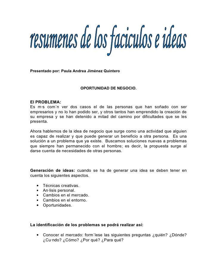 Presentado por: Paula Andrea Jiménez Quintero                             OPORTUNIDAD DE NEGOCIO.   El PROBLEMA: Es más co...
