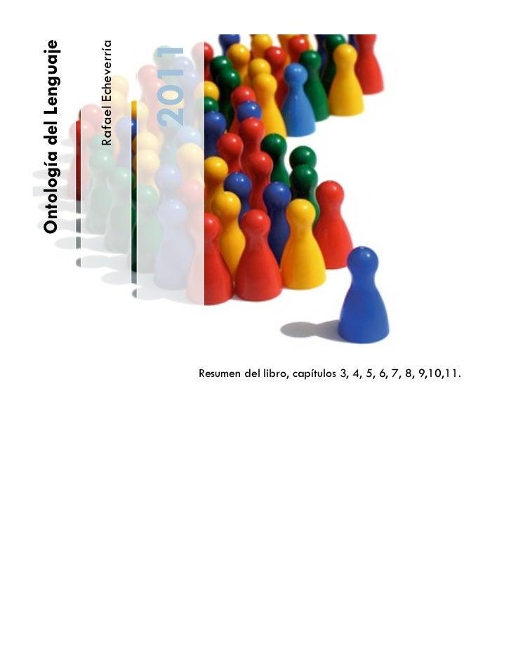 Ontología del Lenguaje                                             2011                         Rafael Echeverría         ...