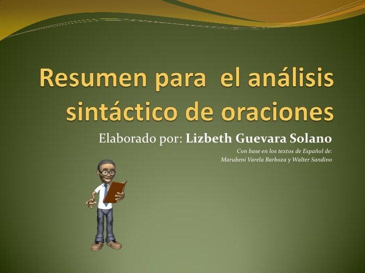Elaborado por: Lizbeth Guevara Solano                        Con base en los textos de Español de:                   Marub...