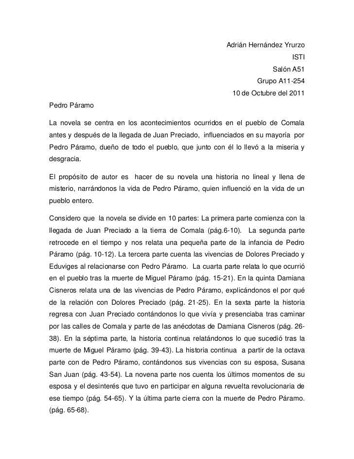 Adrián Hernández Yrurzo<br />ISTI<br />Salón A51<br />Grupo A11-254<br />10 de Octubre del 2011<br />Pedro Páramo<br />La ...