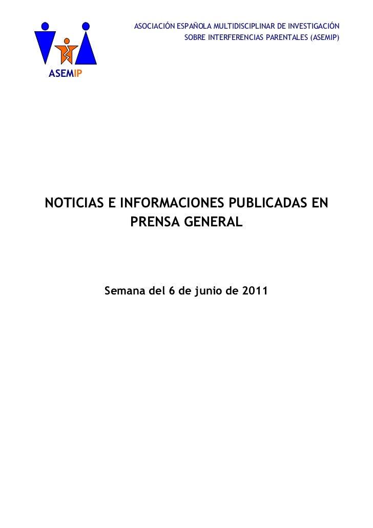 ASOCIACIÓN ESPAÑOLA MULTIDISCIPLINAR DE INVESTIGACIÓN                          SOBRE INTERFERENCIAS PARENTALES (ASEMIP)ASE...