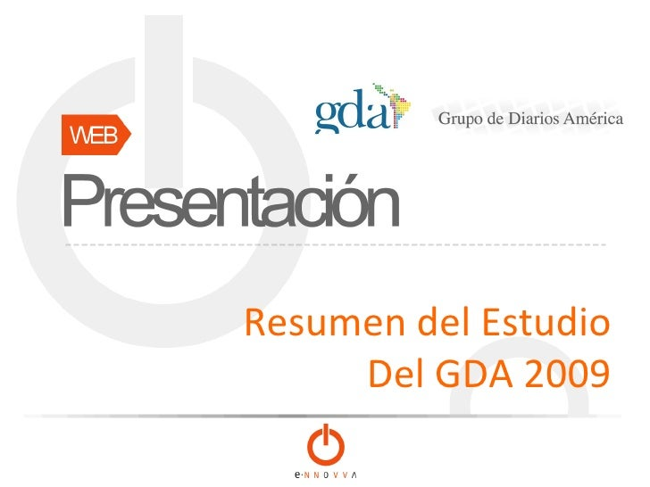 Resumen del Estudio Del GDA 2009