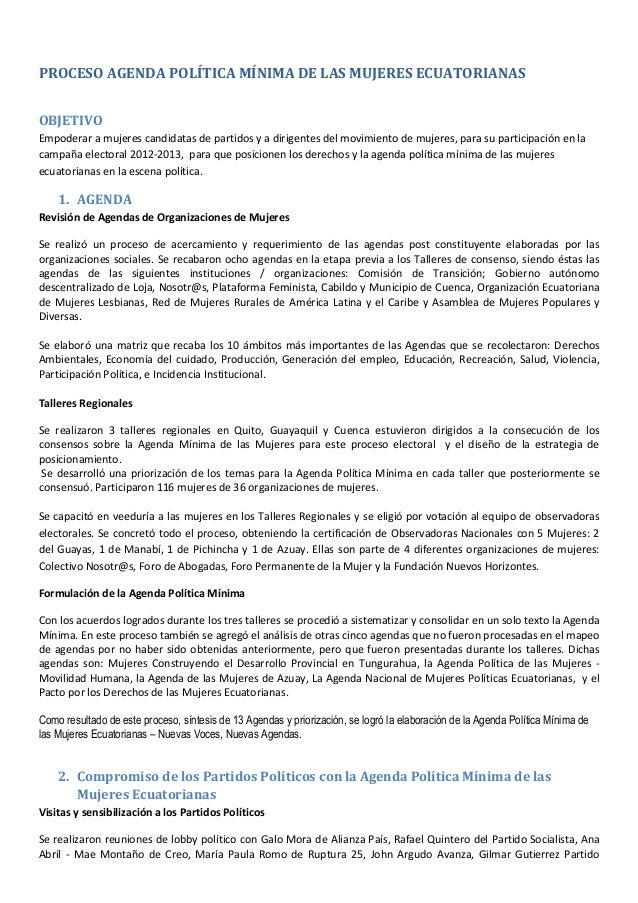 PROCESO AGENDA POLÍTICA MÍNIMA DE LAS MUJERES ECUATORIANASOBJETIVOEmpoderar a mujeres candidatas de partidos y a dirigente...