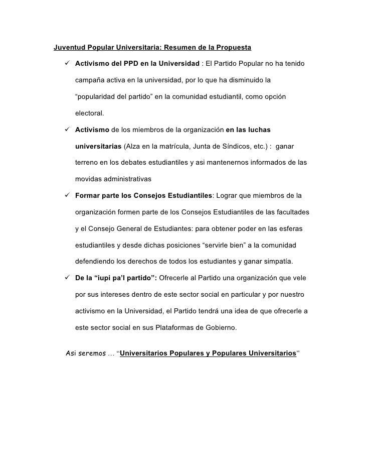 Juventud Popular Universitaria: Resumen de la Propuesta     Activismo del PPD en la Universidad : El Partido Popular no h...