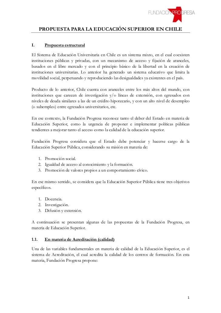PROPUESTA PARA LA EDUCACIÓN SUPERIOR EN CHILEI.        Propuesta estructuralEl Sistema de Educación Universitaria en Chile...