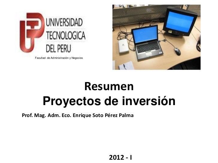 Facultad de Administración y Negocios                                             Resumen          Proyectos de inversiónP...