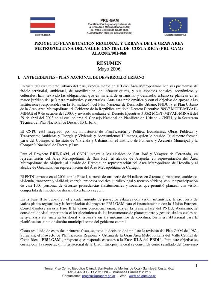 PROYECTO PLANIFICACION REGIONAL Y URBANA DE LA GRAN AREA           METROPOLITANA DEL VALLE CENTRAL DE COSTA RICA (PRU-GAM)...