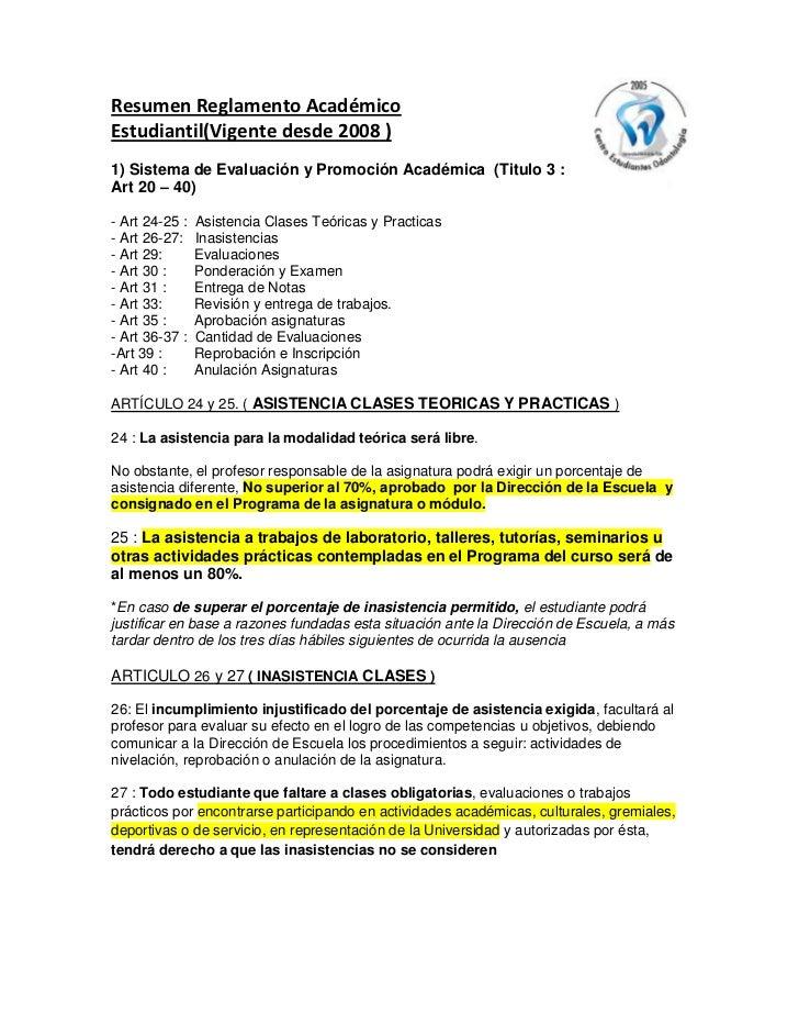 Resumen Reglamento AcadémicoEstudiantil(Vigente desde 2008 )1) Sistema de Evaluación y Promoción Académica (Titulo 3 :Art ...