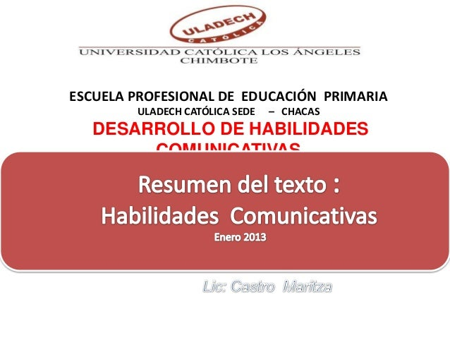 ESCUELA PROFESIONAL DE EDUCACIÓN PRIMARIA        ULADECH CATÓLICA SEDE   – CHACAS   DESARROLLO DE HABILIDADES        COMUN...