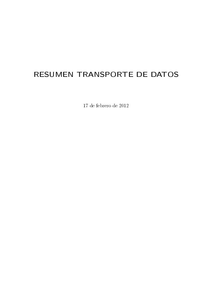 RESUMEN TRANSPORTE DE DATOS         17 de febrero de 2012