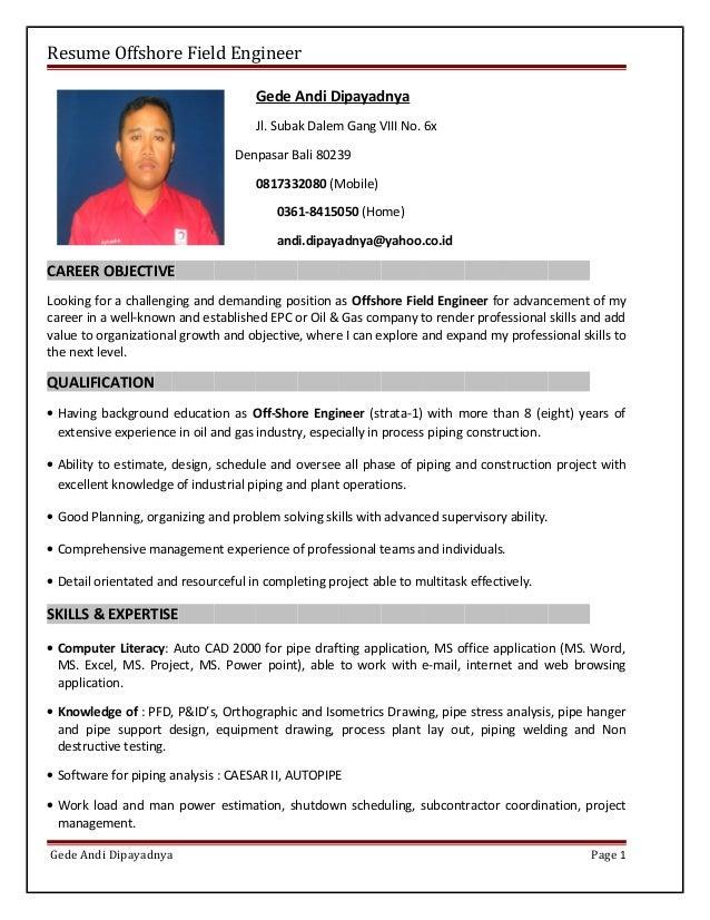 Resume For Offshore Job Resume Offshore Field Engineer Gede Andi Dipayadnya Jl. Subak Dalem Gang VIII No.