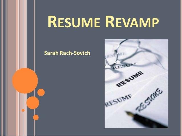 RESUME REVAMPSarah Rach-Sovich