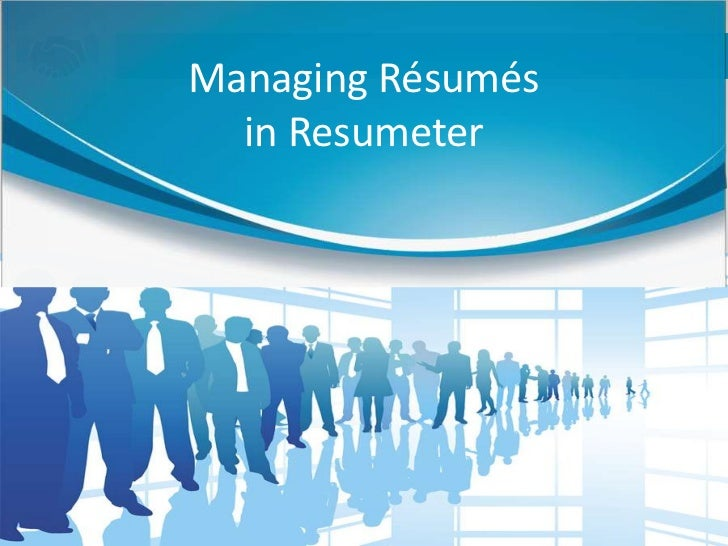 Managing Résumés in Resumeter