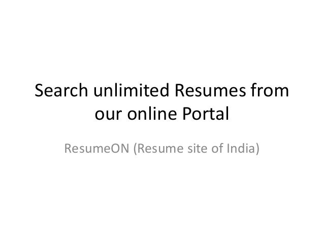 resume sites of india   free resume search sitesneed resume database