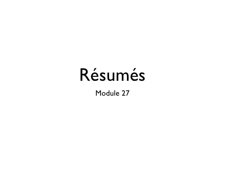 Resumes - Module 27 Lecture