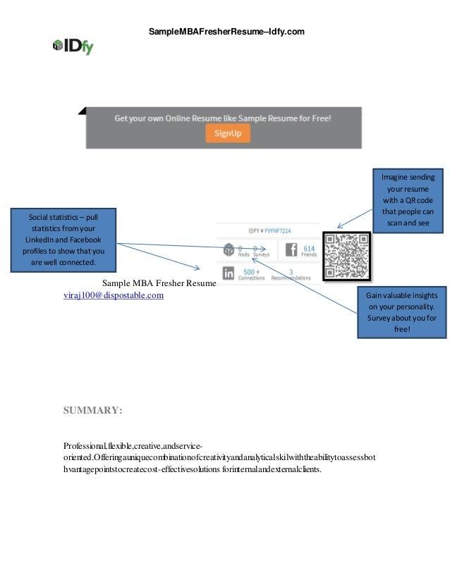SampleMBAFresherResume–Idfy.comSample MBA Fresher Resumeviraj100@dispostable.comSUMMARY:Professional,flexible,creative,and...