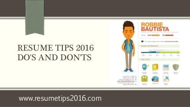 resume tips 2016 do u0026 39 s and don u0026 39 ts