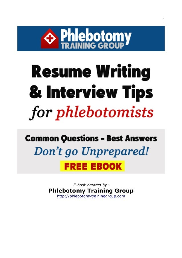 resume writing  u0026 interview tips for phlebotomists
