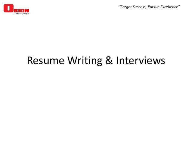 """""""Forget Success, Pursue Excellence""""  Resume Writing & Interviews"""